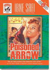 Poisoned Arrow, by Ibne Safi, translated from Urdu by Shamshur Rahman Faruqi. Chennai: Blaft, 2011. Originally published in 1957. Purchased for Kindle.
