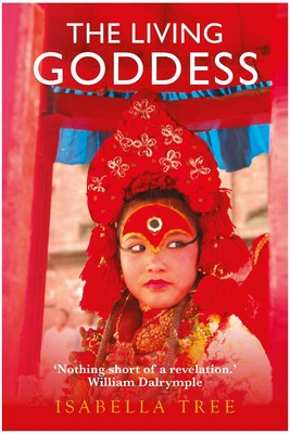 The Living Goddess by Isabella Tree. New Delhi: Penguin, 2014. Purchased in India.